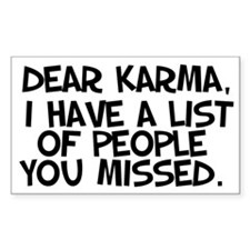 Dear Karma... Decal