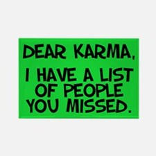 Dear Karma... Magnet