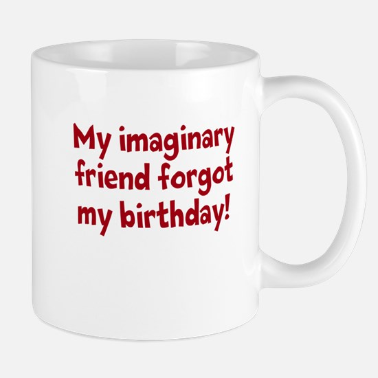 imaginary friend and birthday Mug