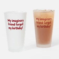 imaginary friend and birthday Drinking Glass