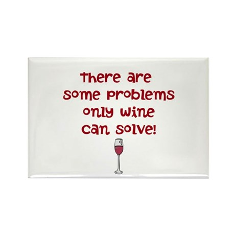 wine solves problems Rectangle Magnet