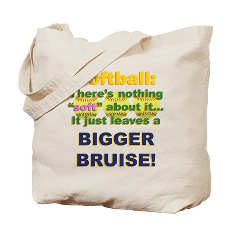Softball = Not Soft Tote Bag