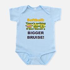 Softball = Not Soft Infant Bodysuit