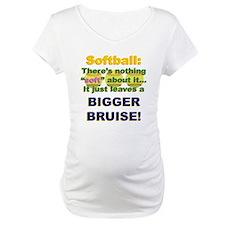 Softball = Not Soft Shirt