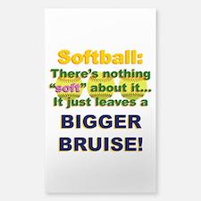 Softball = Not Soft Decal