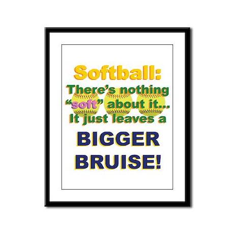 Softball = Not Soft Framed Panel Print