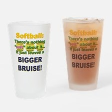 Softball = Not Soft Drinking Glass
