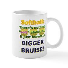 Softball = Not Soft Mug