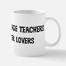 Foreign Language Teachers: Be Mug