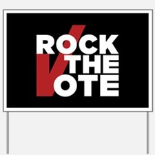 Rock the Vote Yard Sign