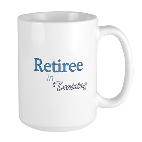 Retiree in Training Large Mug