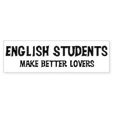 English Students: Better Love Bumper Bumper Sticker