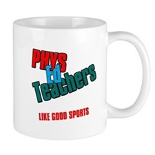Phys Ed Teachers Mug