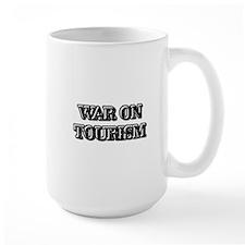 War On Tourism Mug