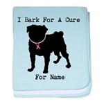 Pug Personalizable Bark For A baby blanket
