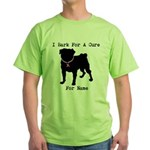 Pug Personalizable Bark For A Green T-Shirt