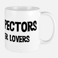 Home Inspectors: Better Lover Mug