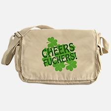 Cheers Fuckers Messenger Bag