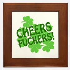 Cheers Fuckers Framed Tile