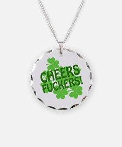 Cheers Fuckers Necklace Circle Charm