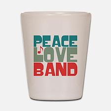 Peace Love Band Shot Glass