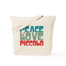Peace Love Piccolo Tote Bag
