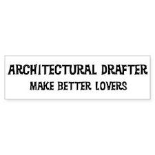 Architectural Drafter: Better Bumper Bumper Sticker