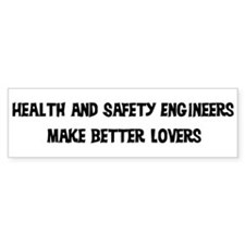 Health and Safety Engineers: Bumper Bumper Sticker
