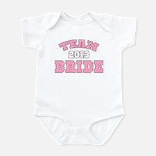 Team Bride 2013 Infant Bodysuit