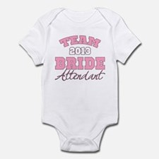 Team Bride 2013 Attendant Infant Bodysuit