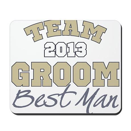 Team Groom 2013 Best Man Mousepad