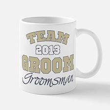 Team Groom 2013 Groomsman Mug