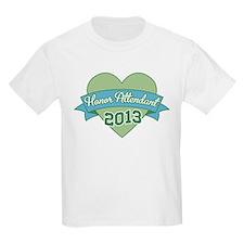 Heart Honor Attendant 2013 T-Shirt
