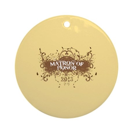 2013 Grunge Matron of Honor Ornament (Round)