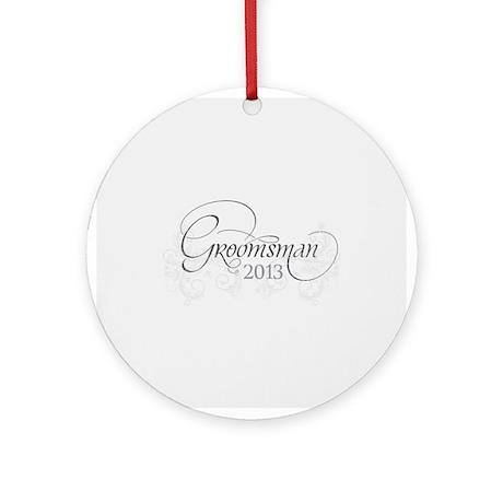 Fleur Amour 2013 Groomsman Ornament (Round)