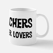 GIS Teachers: Better Lovers Mug