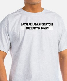 Database Administrators: Bett Ash Grey T-Shirt