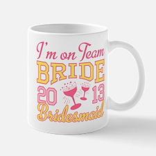 Bridesmaid Champagne 2013 Mug