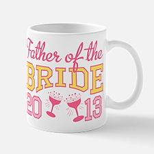 Father Bride Champagne 2013 Mug