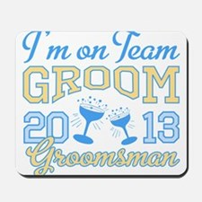 Groomsman Champagne 2013 Mousepad