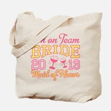 Maid of Honor Champagne 2013 Tote Bag