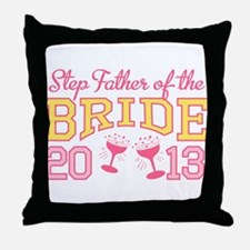 Step-Father Bride Champagne 2 Throw Pillow