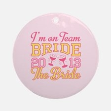 The Bride Champagne 2013 Ornament (Round)