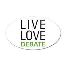 Live Love Debate Wall Decal