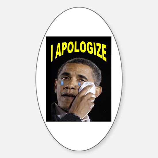 HE'LL BE SORRY! Sticker (Oval)