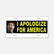 HE'LL BE SORRY! Aluminum License Plate