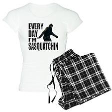 Every Day I'm Sasquatchin Pajamas