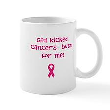 God kicked cancer's butt Mug