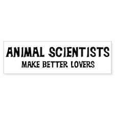 Animal Scientists: Better Lov Bumper Bumper Sticker