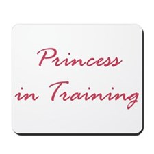 Princess In Training Mouse pad